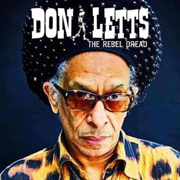 Don Letts brings his sounds to Barrow Underground Music Society in June 14 for what promises to be another cracking show at the 2 Carlisle Street venue